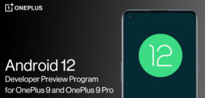 The Android 12 beta causes some OnePlus 9 and 9 Pro phones to bootloop (there is a fix)